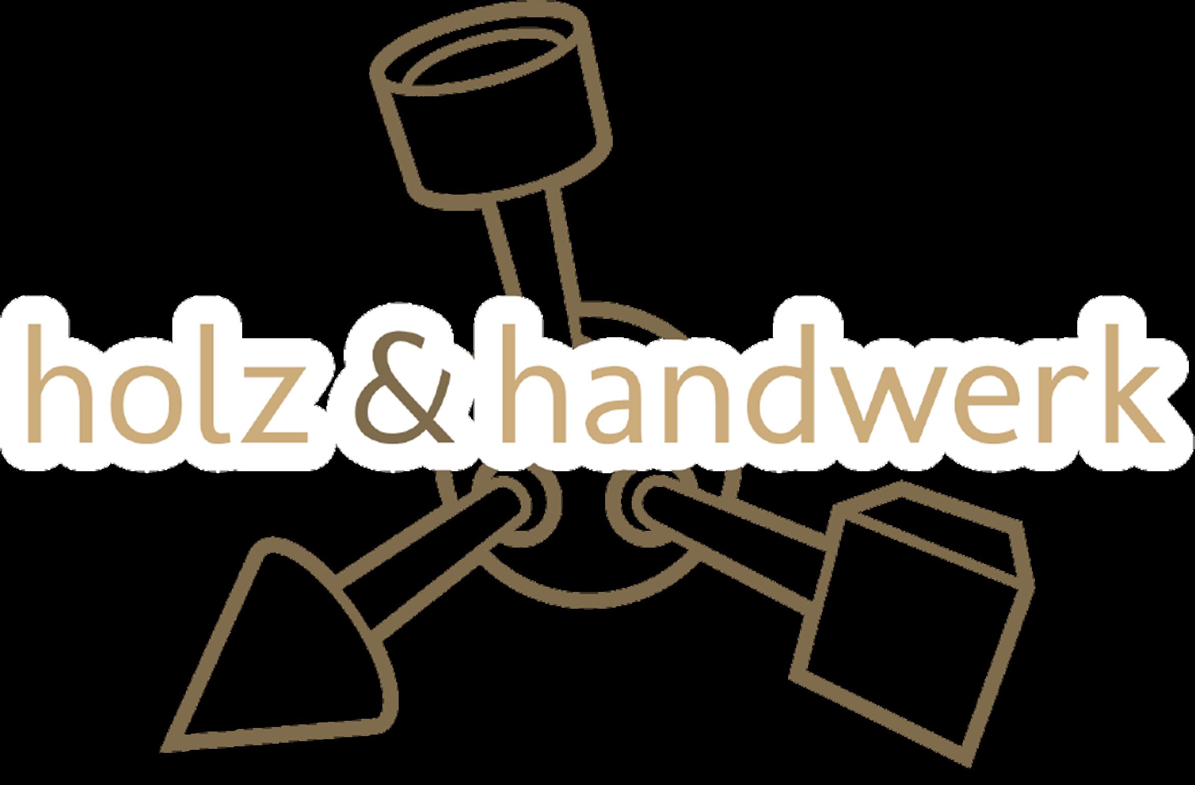 Holz und Handwerk
